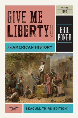 Give Me Liberty! An American History 3rd 2012 edition cover
