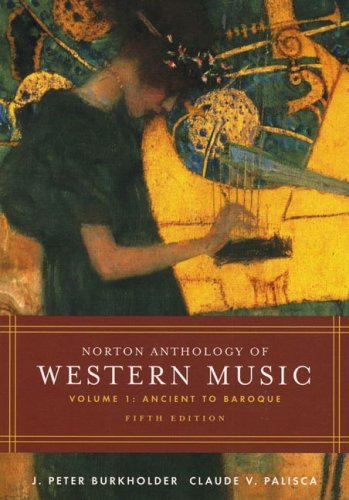 Norton Anthology of Western Music Ancient to Baroque 5th 2005 edition cover