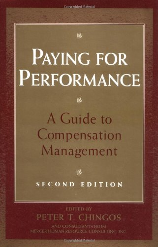 Paying for Performance A Guide to Compensation Management 2nd 2002 (Revised) edition cover