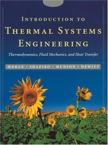 Introduction to Thermal Systems Engineering Thermodynamics, Fluid Mechanics, and Heat Transfer  2003 edition cover