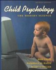 Child Psychology The Modern Science 2nd 1995 9780471598909 Front Cover