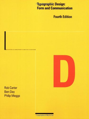 Typographic Design Form and Communication 4th 2007 (Revised) edition cover