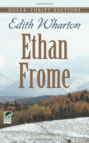 Ethan Frome   1991 (Reprint) 9780486266909 Front Cover