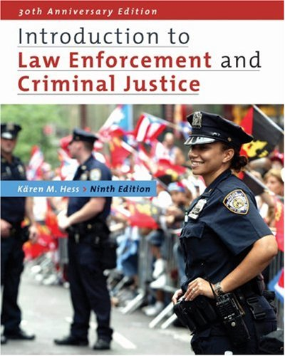 Introduction to Law Enforcement and Criminal Justice  9th 2009 (Revised) edition cover