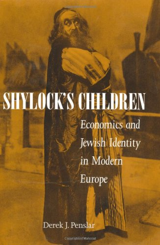 Shylock's Children Economics and Jewish Identity in Modern Europe  2001 edition cover