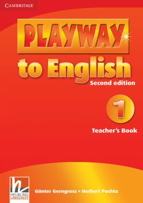 PLAYWAY TO ENGLISH LEVEL 1 TEACHER'S BOOK 2ND EDITION  2nd 9780521129909 Front Cover