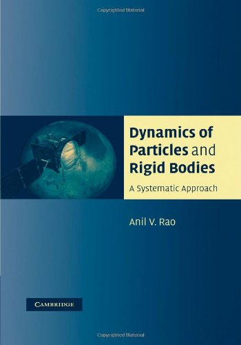 Dynamics of Particles and Rigid Bodies A Systematic Approach  2011 edition cover
