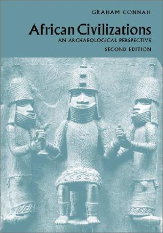 African Civilizations An Archaeological Perspective 2nd 2001 (Revised) edition cover