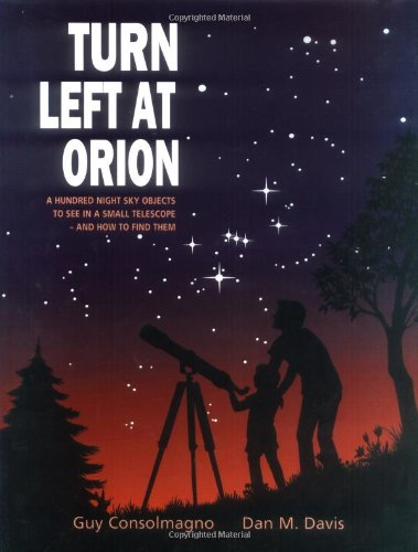 Turn Left at Orion A Hundred Night Sky Objects to See in a Small Telescope - And How to Find Them 3rd 2000 (Revised) edition cover