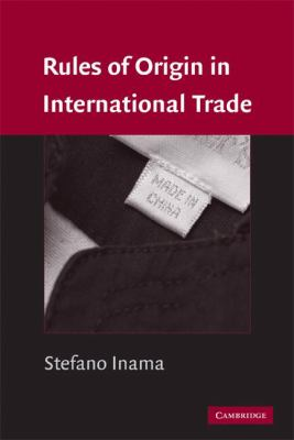 Rules of Origin in International Trade   2008 9780521851909 Front Cover