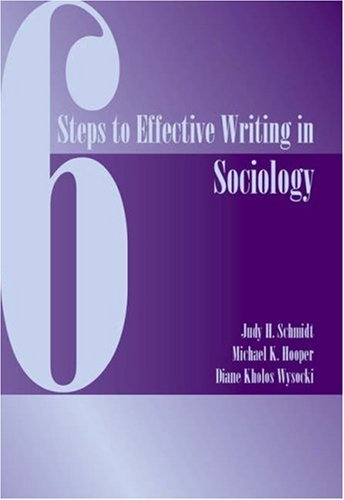 Six Steps to Effective Writing in Sociology   2003 edition cover