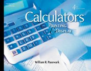 Calculators Printing and Display 4th 2006 (Revised) 9780538439909 Front Cover