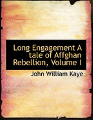 Long Engagement: A Tale of Affghan Rebellion  2008 edition cover