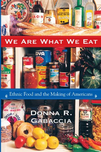 We Are What We Eat Ethnic Food and the Making of Americans  1998 edition cover