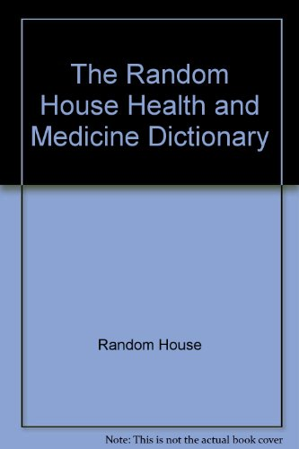 Random House Dictionary of Health and Medicine 1st 1992 9780679415909 Front Cover
