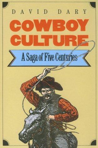 Cowboy Culture A Saga of Five Centuries  1989 (Reprint) edition cover