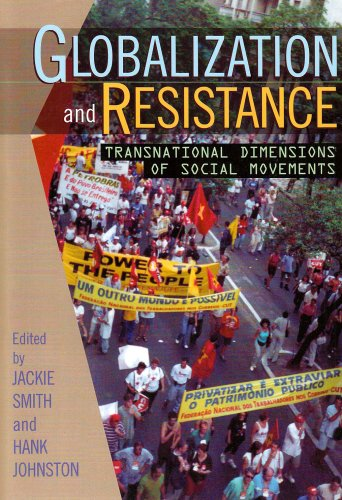 Globalization and Resistance Transnational Dimensions of Social Movements  2002 9780742519909 Front Cover