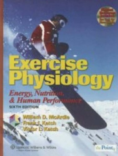 Exercise Physiology Energy, Nutrition, and Human Performance 6th 2007 (Revised) edition cover