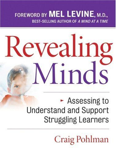 Revealing Minds Assessing to Understand and Support Struggling Learners  2007 edition cover