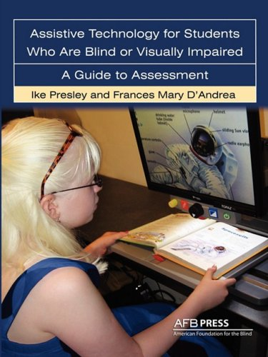 Assistive Technology for Students Who Are Blind or Visually Impaired A Guide to Assessment  2008 edition cover