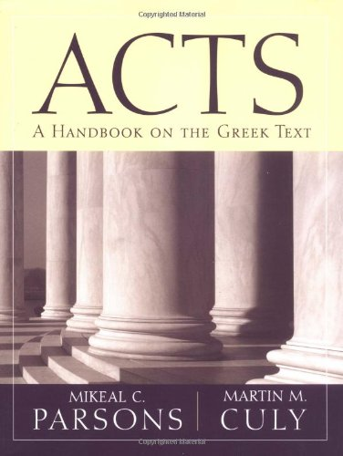 Acts A Handbook on the Greek Text  2003 edition cover