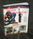 Medicolegal Death Investigtor : A Systematic Training Program for the Professional Death Investigator  1996 edition cover