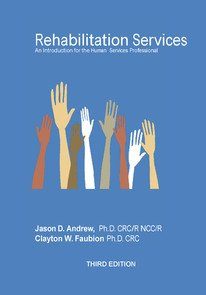 Rehabilitation Services An Introduction for the Human Services Professional N/A edition cover
