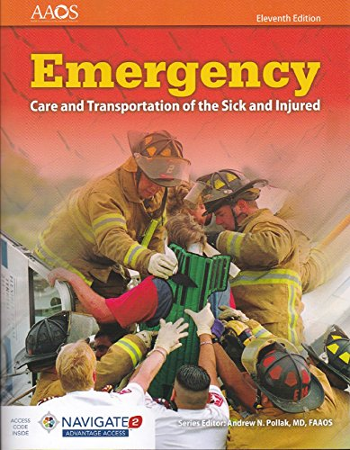 Emergency Care and Transportation of the Sick and Injured  11th 2017 (Revised) 9781284106909 Front Cover