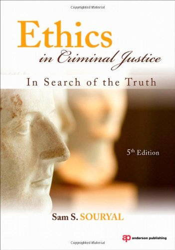 Ethics in Criminal Justice In Search of the Truth 5th 2010 (Revised) edition cover