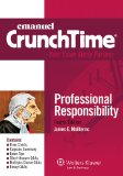 Emanuel Crunchtime - Professional Responsibility Your Exam Study Partner 4th 2013 (Student Manual, Study Guide, etc.) edition cover