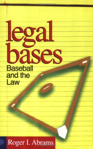 Legal Bases Baseball and the Law  2001 edition cover