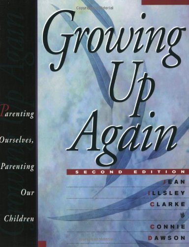 Growing up Again Parenting Ourselves, Parenting Our Children 2nd 1998 (Reprint) edition cover