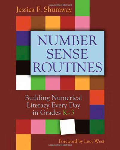 Number Sense Routines Building Numerical Literacy Every Day in Grades K-3  2011 edition cover