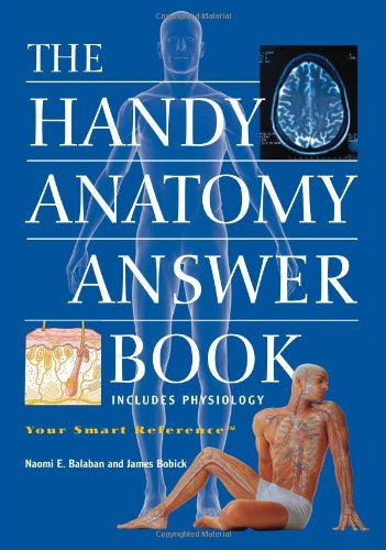 Handy Anatomy Answer Book  3rd 2008 edition cover