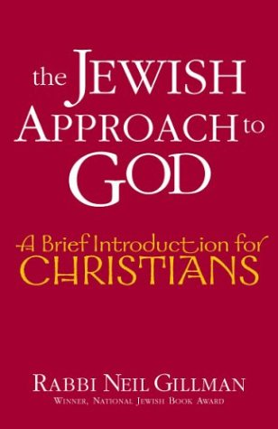 Jewish Approach to God A Brief Introduction for Christians  2003 edition cover