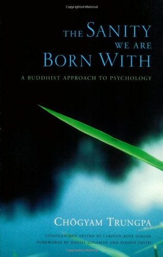 Sanity We Are Born With A Buddhist Approach to Psychology  2005 edition cover