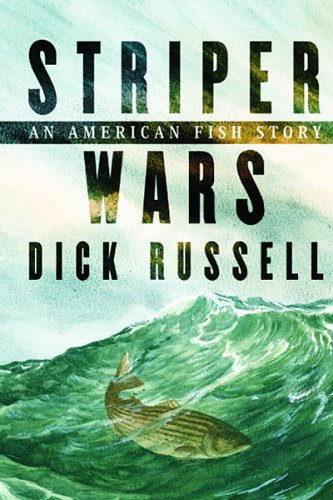 Striper Wars An American Fish Story  2005 edition cover