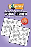 Go!Games Absolutely Addictive Word Search  N/A 9781936140909 Front Cover