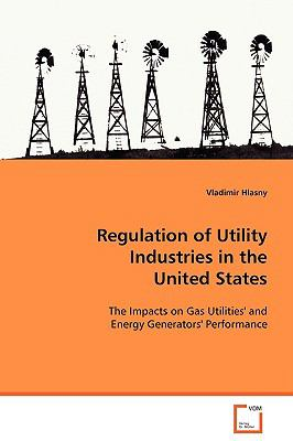 Regulation of Utility Industries in the United States:   2008 edition cover