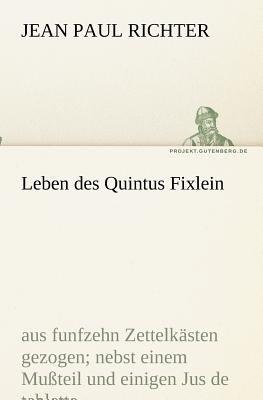 Leben des Quintus Fixlein  N/A 9783842407909 Front Cover