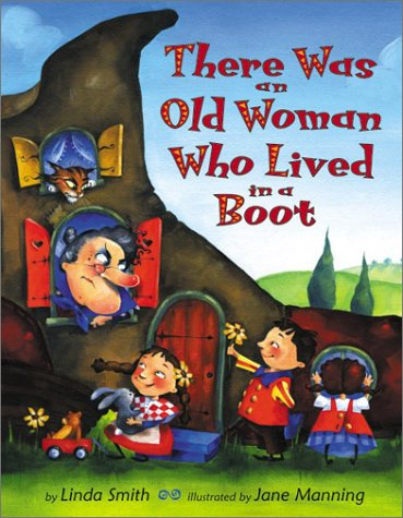 There Was an Old Woman Who Lived in a Boot   2003 9780060286910 Front Cover