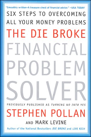 Die Broke Financial Problem Solver Six Steps to Overcoming All Your Money Problems N/A 9780066619910 Front Cover