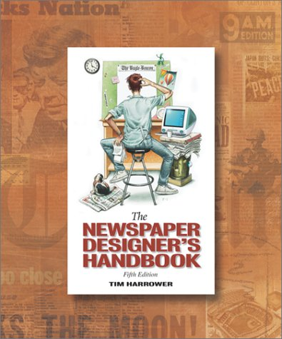 Newspaper Designer's Handbook  5th 2002 (Revised) 9780072492910 Front Cover