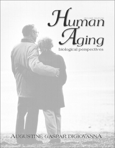 Human Aging Biological Perspectives 2nd 2000 (Revised) edition cover