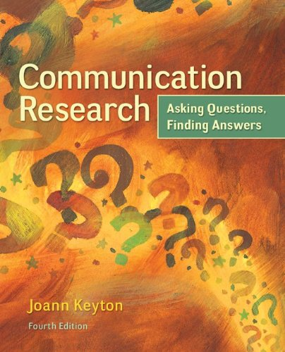 Communication Research Asking Questions, Finding Answers 4th 2015 9780078036910 Front Cover
