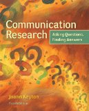 Communication Research Asking Questions, Finding Answers 4th 2015 edition cover