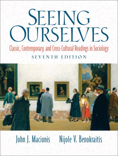 Seeing Ourselves Classic, Contemporary, and Cross-Cultural Readings in Sociology 7th 2007 (Revised) edition cover