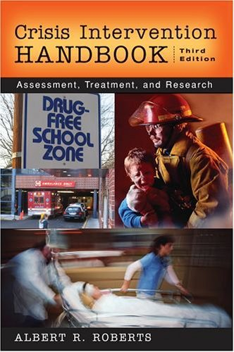 Crisis Intervention Handbook Assessment, Treatment, and Research 3rd 2005 (Revised) edition cover