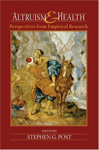 Altruism and Health Perspectives from Empirical Research  2007 edition cover