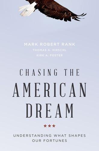 Chasing the American Dream Understanding What Shapes Our Fortunes  2014 edition cover